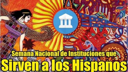 Semana Nacional de Instituciones que  Sirven a los Hispanos