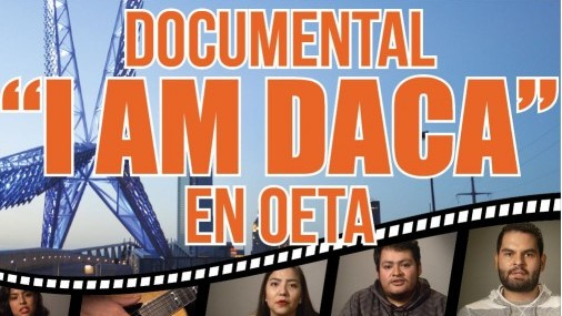 """Documental  """"I AM DACA""""  en OETA"""