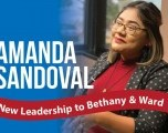 Amanda Sandoval New Leadership to Bethany & Ward 1