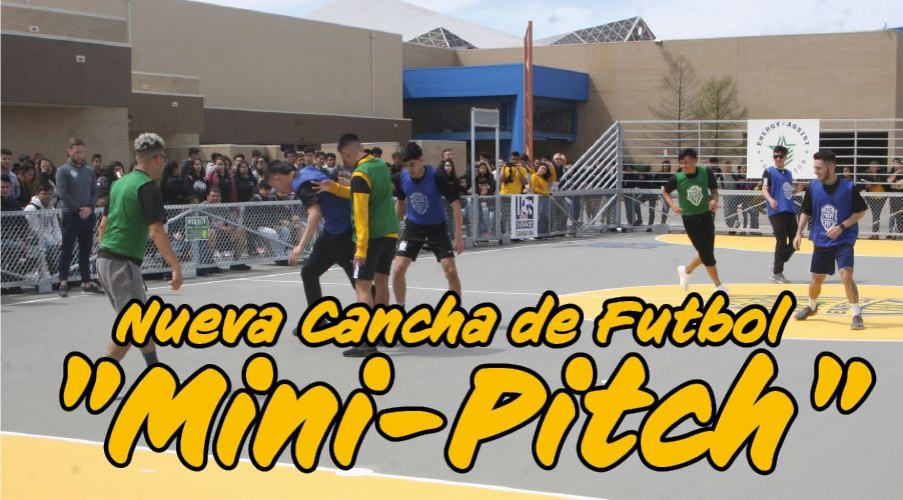 """Nueva Cancha de Futbol """"Mini-Pitch"""""""