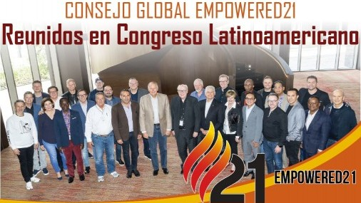 Consejo Global Empowered21  Reunidos en Congreso Latinoamericano