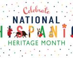 National Hispanic Heritage Month: Sept. 15-Oct. 15, 2020